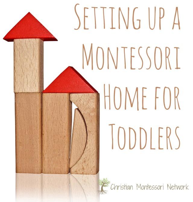 Ideas for setting up a montessori home for your toddler. ChristianMontessoriNetwork.com