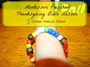Montessori Preschool Thanksgiving Bible Lesson