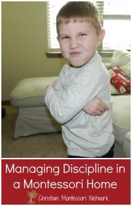 Managing Discipline in a Montessori Home