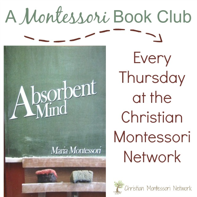 Montessori book club, absorbent mind week 2.  ChristianMontessoriNetwork.com