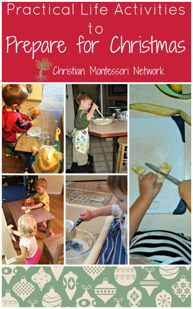 Practical Life Activities to Prepare for Christmas on ChristianMontessoriNetwork.com