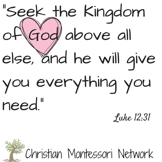 Luke 12:31 free scripture printable from Christian Montessori Network