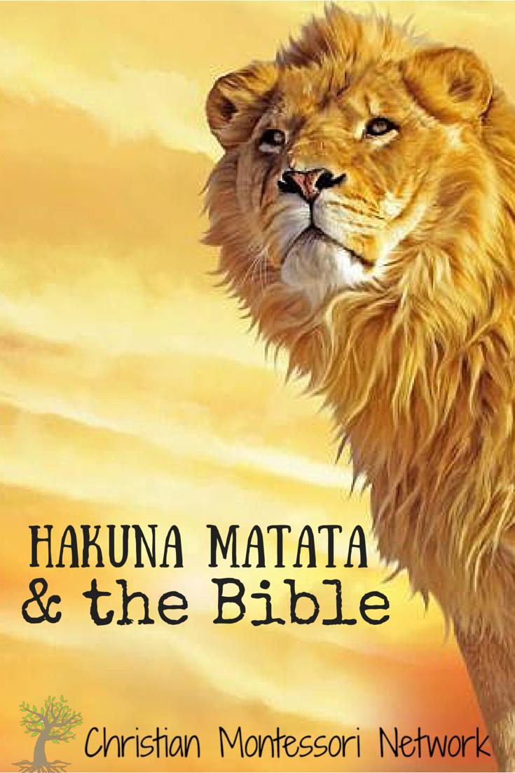 Hakuna Matata & the Bible