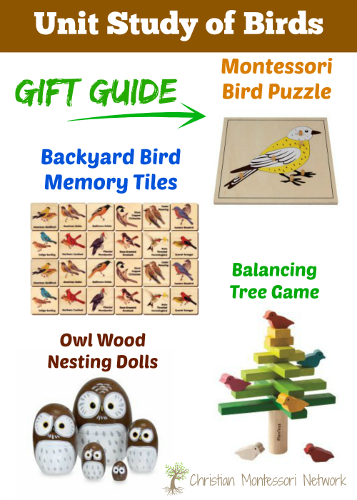 Unit Study of Birds Gift Guide - ChristianMontessoriNetwork.com