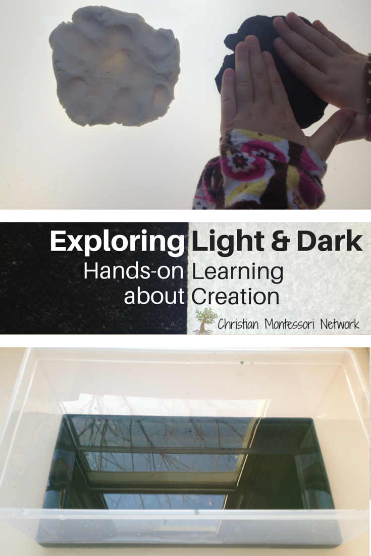 Light and Dark, exploring Creations with Hands-on Learning for Kids. ChristianMontessoriNetwork.com