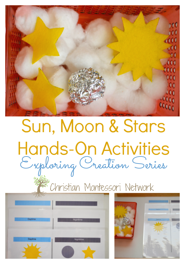 Sun, moon, and stars hands-on activity ideas, party of the Exploring Creation series. ChristianMontessoriNetwork.com