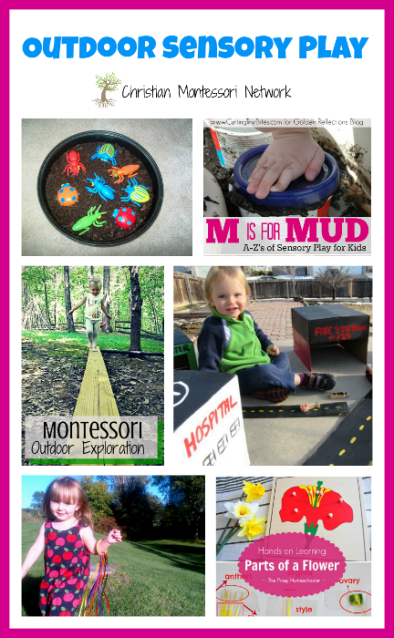 Outdoor sensory play ideas for kids of all ages, plus the Learn and Play link up party #1. - ChristianMontessoriNetwork.com