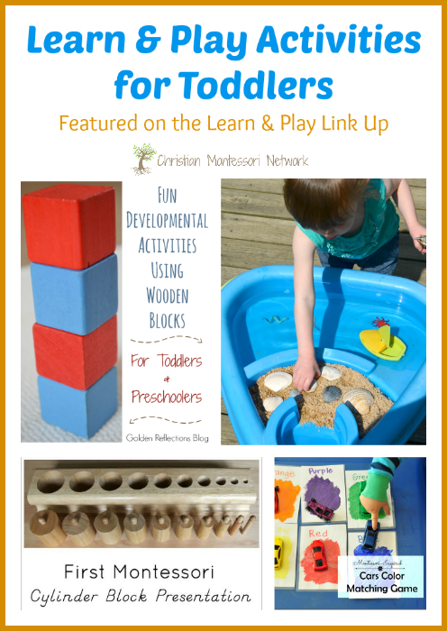 Learn & Play Activities for Toddlers - ChristianMontessoriNetwork.com