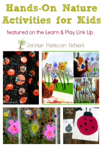 Hands-On Nature Activities for Kids – Learn & Play Link Up #4