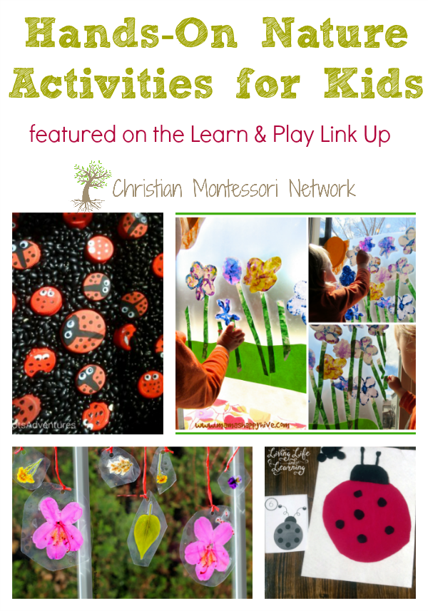 5 great ideas for hands-on nature activities for kids. ChristianMontessoriNetwork.com