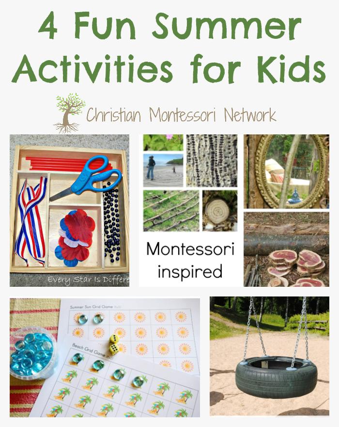 4 fun summer activities for kids that are montessori inspired. ChristianMontessoriNetwork.com