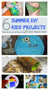 6 Summer DIY Kids Projects – Learn & Play Link Up #11