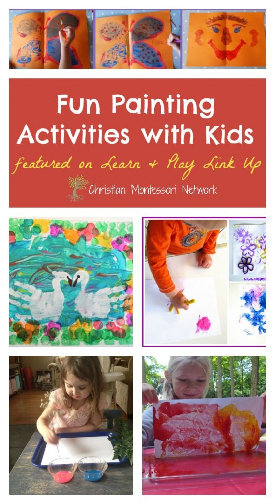 Have fun painting with kids with the collection of ideas on ChristianMontessoriNetwork.com