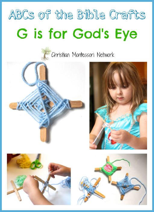 G is for God's Eye, a bible school craft idea that uses fine motor skills and teaches children about God's omnipresence