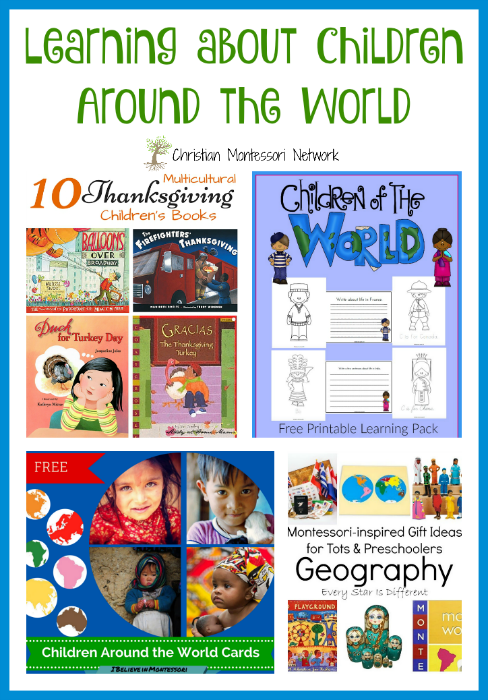 """A lovely collection of books, printables, and materials for learning about children around the world. Also, join our """"Learn & Play"""" Thursday link party! - ChristianMontessoriNetwork.com"""