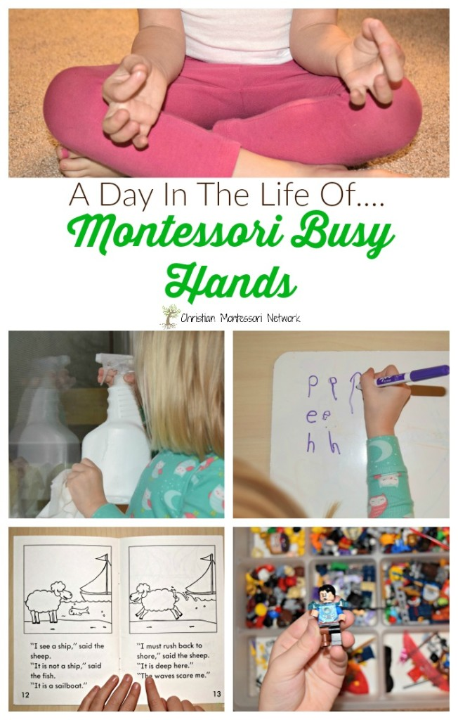 A Day In The Life of Montessori Busy Hands on Christian Montessori Network