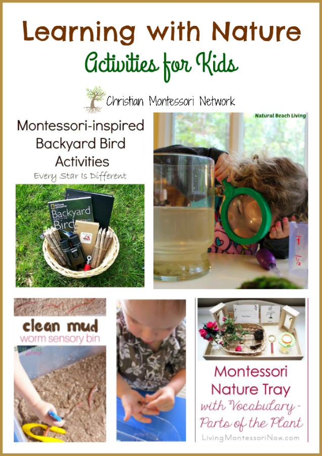 Learning with Nature - ChristianMontessoriNetwork.com