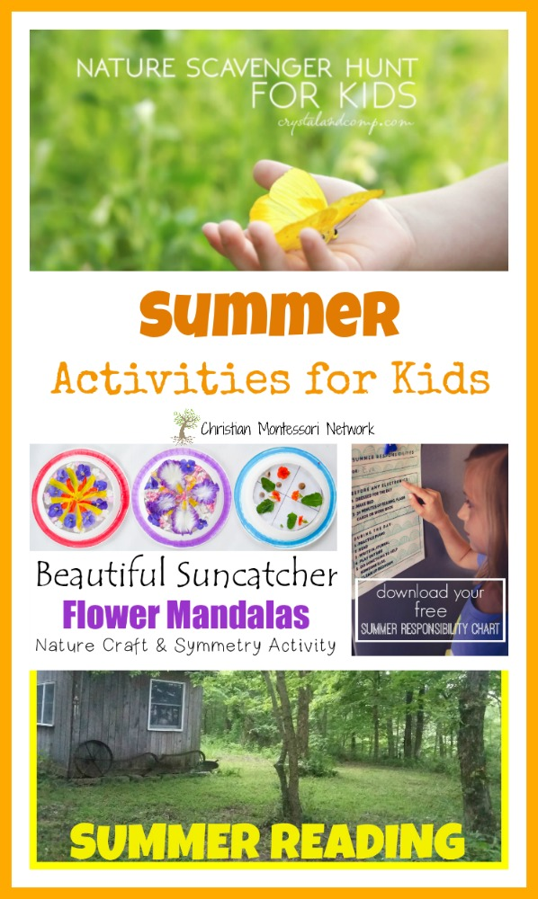 Summer Activities - ChristianMontessoriNetwork.com