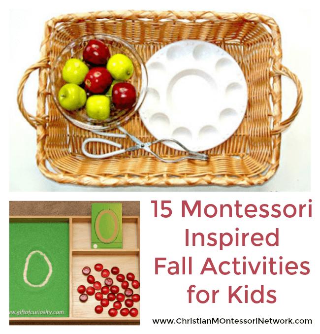 15 Montessori Inspired Fall Activities for Kids