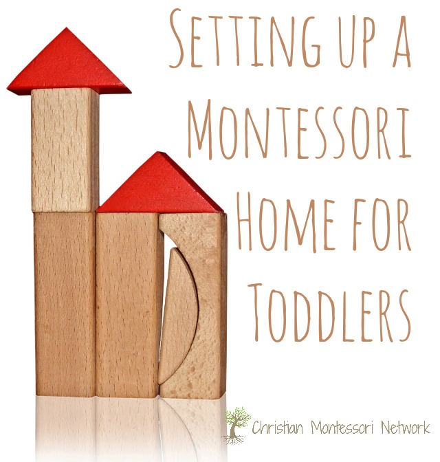 Setting Up A Montessori Home For Toddlers Christian