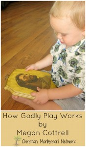How Godly Play Works by Megan Cottrell