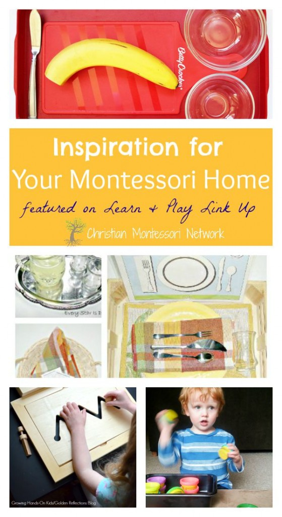 Inspiration for Your Montessori Home on Christian Montessori Network