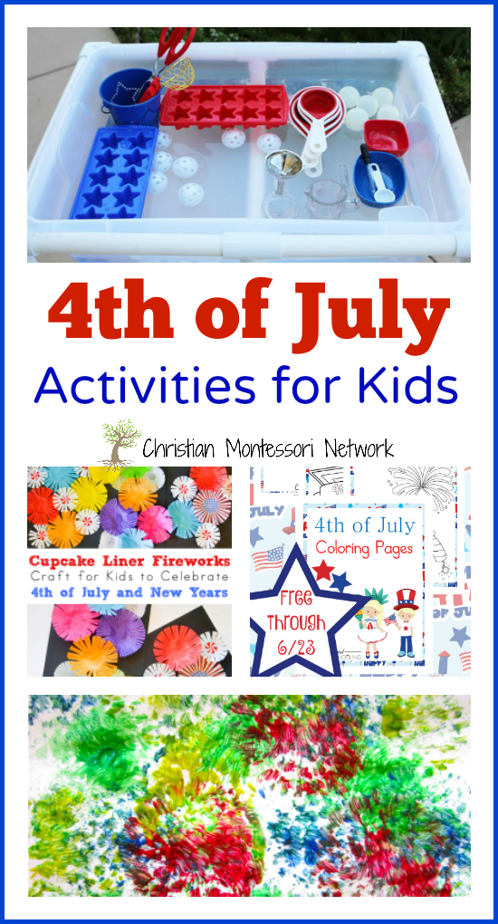 4th of July Activities for Kids - www.christianmontessorinetwork.com